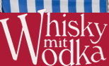 Whisky with Vodka