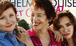 Three 50-something women hit the road in Thelma, Louise and Chantal