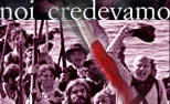 Review: Noi credevamo